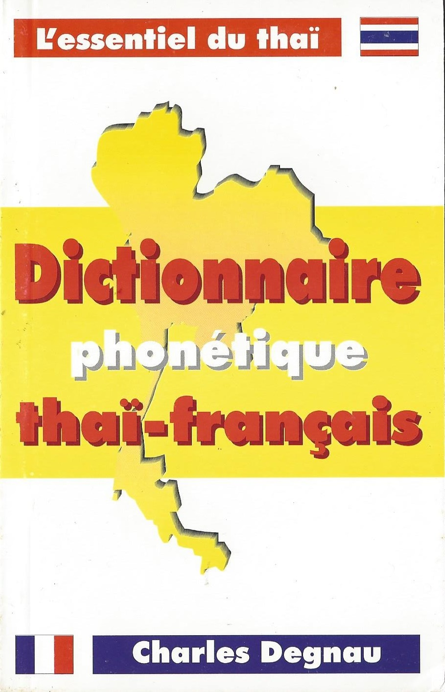 DICTIONNAIRE THAI PHONETIQUE THAI -FRANCAIS