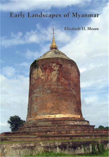 EARLY LANDSCAPES OF MYANMAR /ANGLAIS