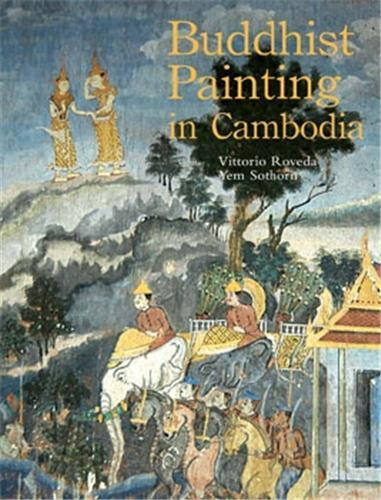 BUDDHIST PAINTING IN CAMBODIA /ANGLAIS