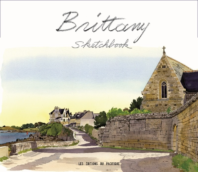 BRITTANY SKETCHBOOK /ANGLAIS