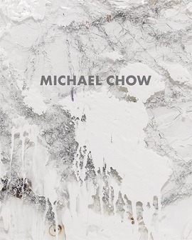 MICHAEL CHOW: RECIPE FOR A PAINTER /ANGLAIS