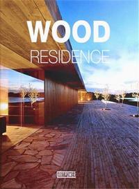 WOOD RESIDENCE /ANGLAIS