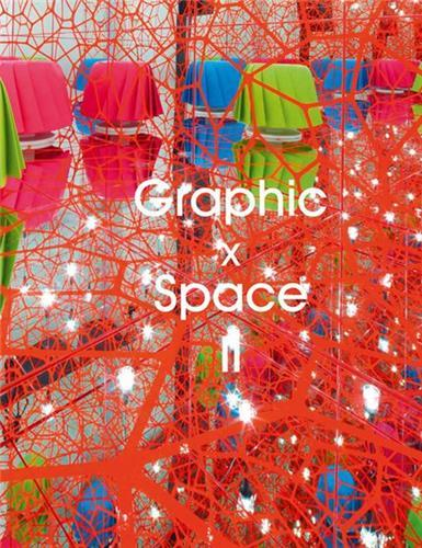 GRAPHIC X SPACE II /ANGLAIS