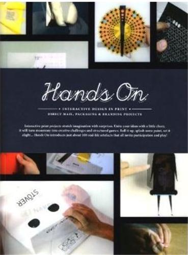 HANDS-ON : INTERACTIVE DESIGN IN PRINT /ANGLAIS
