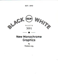 PALETTE 01 BLACK & WHITE - NEW MONOCHROME GRAPHICS /ANGLAIS