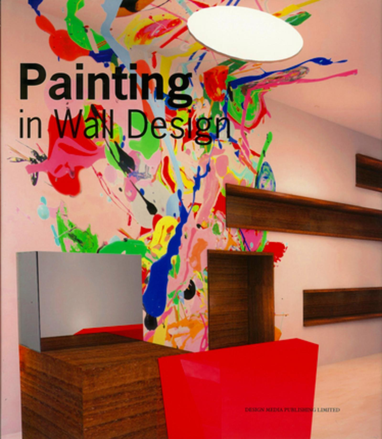PAINTING IN WALL DESIGN - OUVRAGE EN ANGLAIS.
