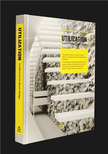 UTILIZATION - CREATIVE HOME SPACE DESIGN /ANGLAIS