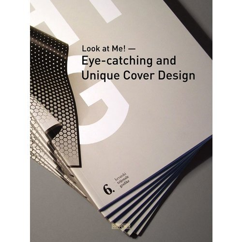 LOOK AT ME  !  EYE-CATCHING AND UNIQUE COVER DESIGN /ANGLAIS