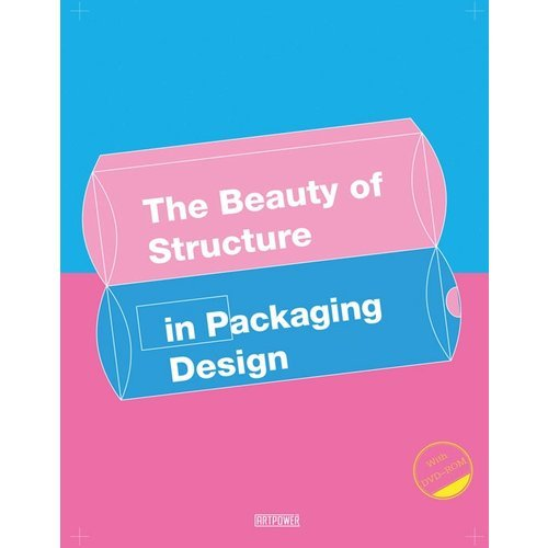 THE BEAUTY OF STRUCTURE IN PACKAGING DESIGN /ANGLAIS