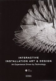 INTERACTIVE INSTALLATION ART & DESIGN /ANGLAIS