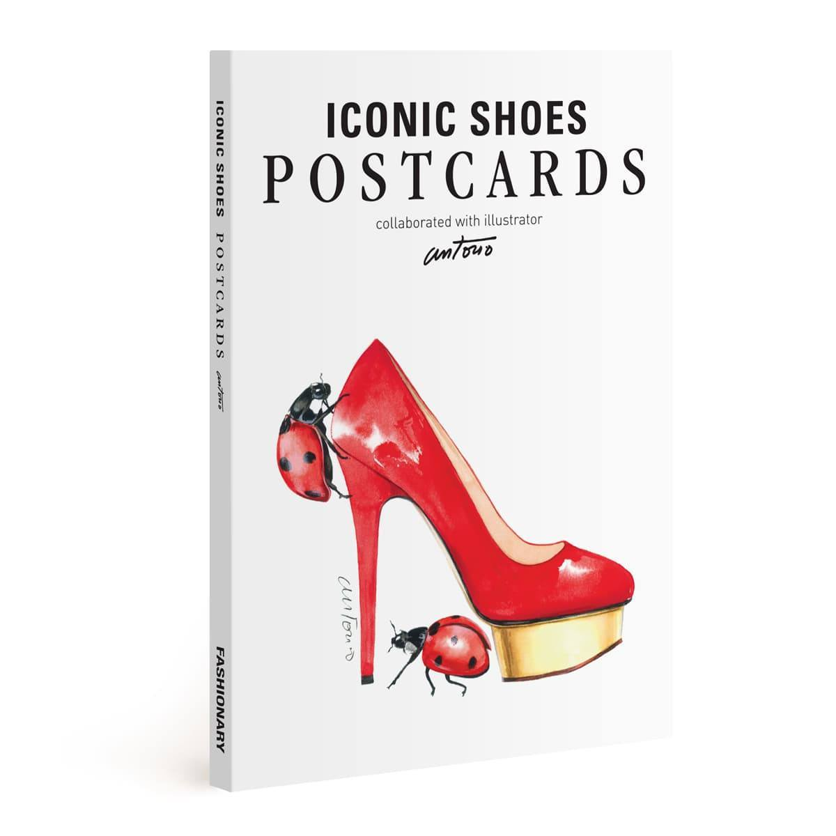 FASHIONARY ICONIC SHOE POSTCARDS BOOK ILLUSTRATION BY ANTONIO SOARES /ANGLAIS