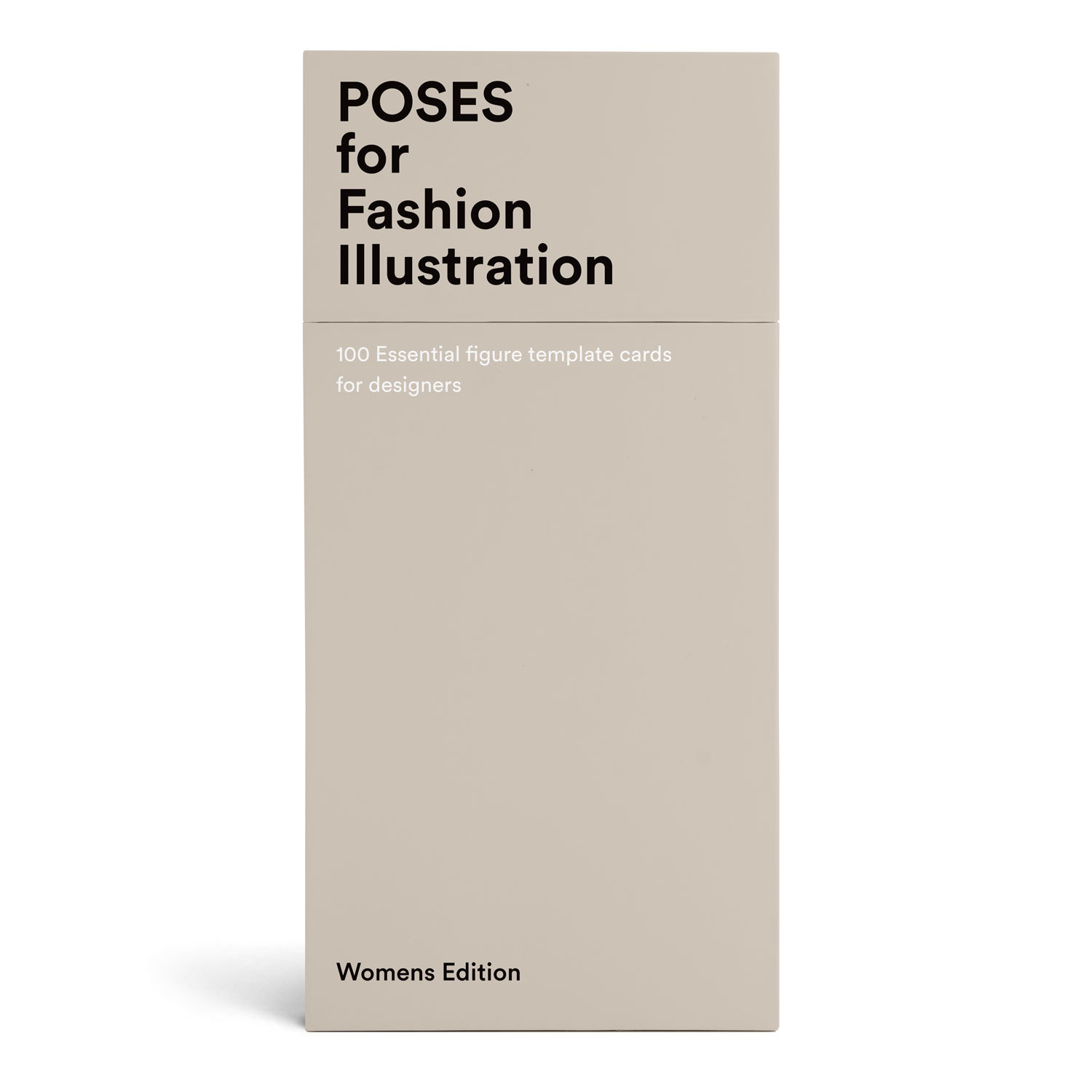 100 POSES FOR FASHION ILLUSTRATION - WOMEN'S EDITION /ANGLAIS