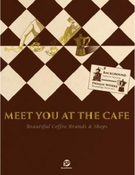 MEET YOU AT THE CAFE /ANGLAIS