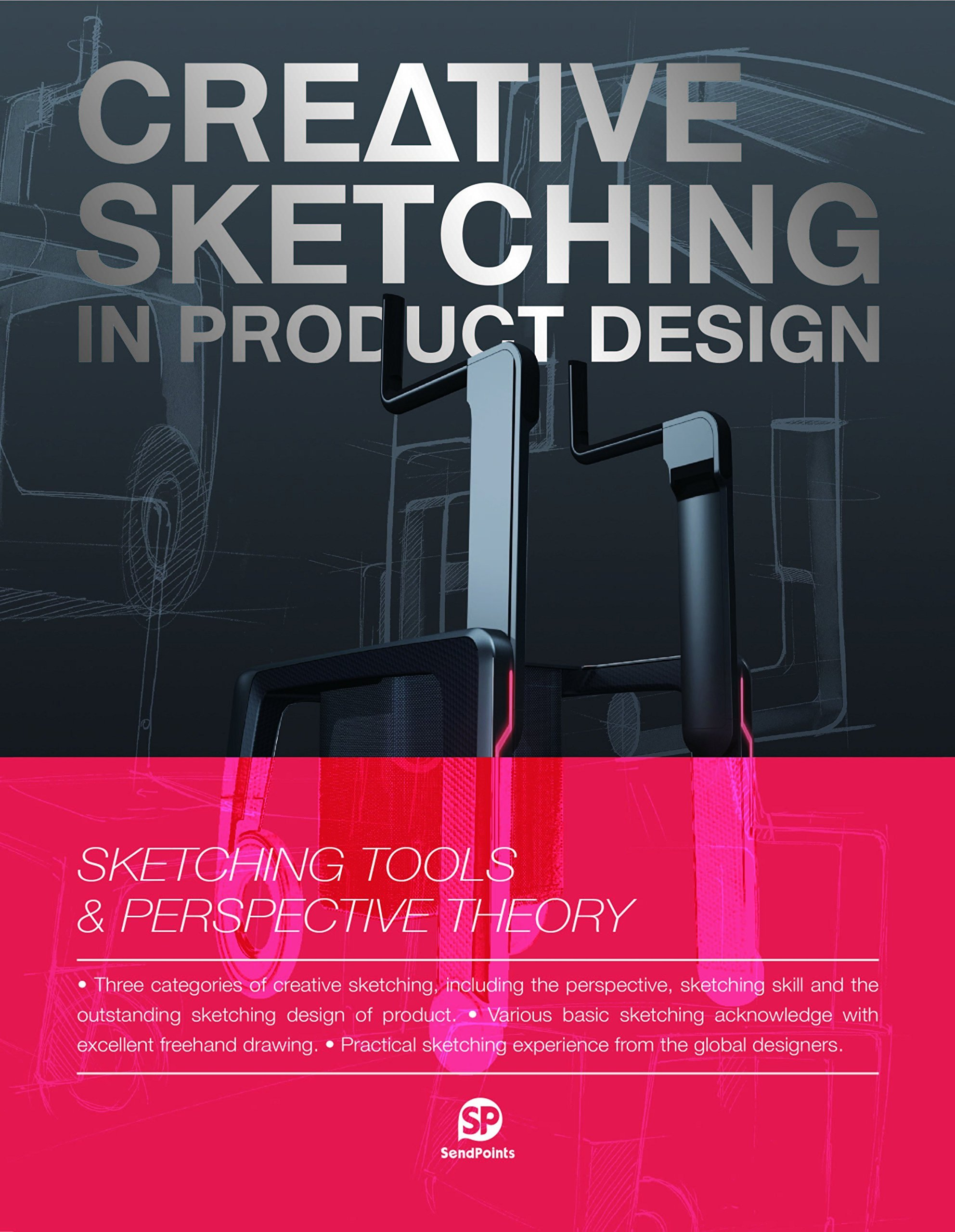 CREATIVE SKETCHING IN PRODUCT DESIGN /ANGLAIS