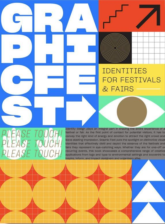 GRAPHIC FEST: SPOT-ON IDENTITIES FOR FESTIVALS & FAIRS /ANGLAIS