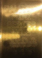 PALETTE MINI SERIES 03 GOLD & SILVER /ANGLAIS