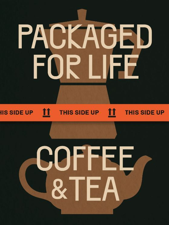 PACKAGED FOR LIFE: COFFEE AND TEA /ANGLAIS