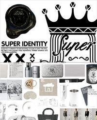 SUPER IDENTITY /ANGLAIS