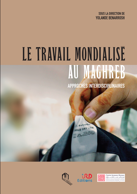 TRAVAIL MONDIALISE AU MAGHREB APPROCHES INTERDISCIPLINAIRES