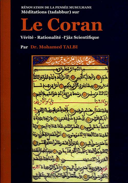 LE CORAN : VERITE, RATIONALITE, I'JAZ SCIENTIFIQUE