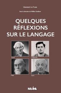 QUELQUES REFLEXIONS SUR LE LANGAGE
