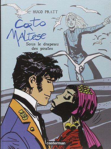 CORTO MALTESE - SOUS LE DRAPEAU PIRATES