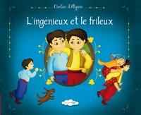 L'INGENIEUX ET LE FRILLEUX