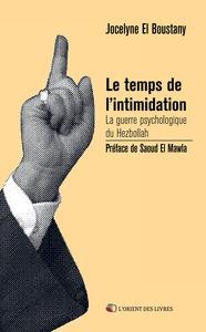 LE TEMPS DE L'INTIMIDATION