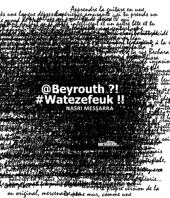 BEYROUTH!? #WATEZEFEUK!!