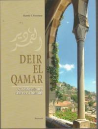 DEIR EL-QAMAR, CITE DE CULTURE , D'ART ET D'HISTOIRE.