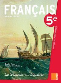 LE FRANCAIS EN CHANTIER - MANUEL 5E