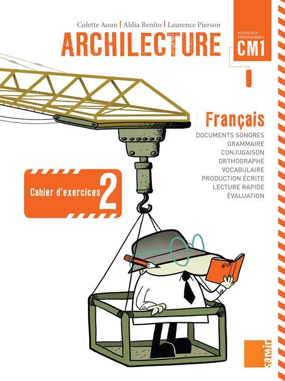 ARCHILECTURE - CAHIER D EXERCICES 2 CM1