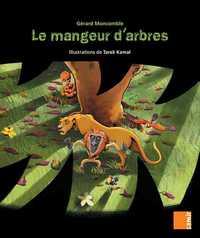 AUX 4 VENTS - LE MANGEUR D ARBRES