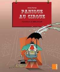 AUX 4 VENTS - PANIQUE AU CIRQUE