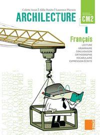 ARCHILECTURE FRANCAIS LIVRE CM2