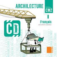 CD CM2 - ARCHILECTURE CM2