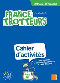 CAHIER D'ACTIVITES NIVEAU 2 - FRANCE-TROTTEURS 2