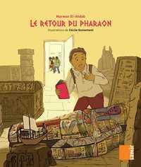 AUX 4 VENTS - LE RETOUR DU PHARAON