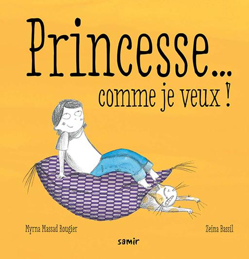 PRINCESSE... COMME JE VEUX !