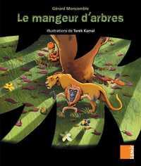LE MANGEUR D ARBRES