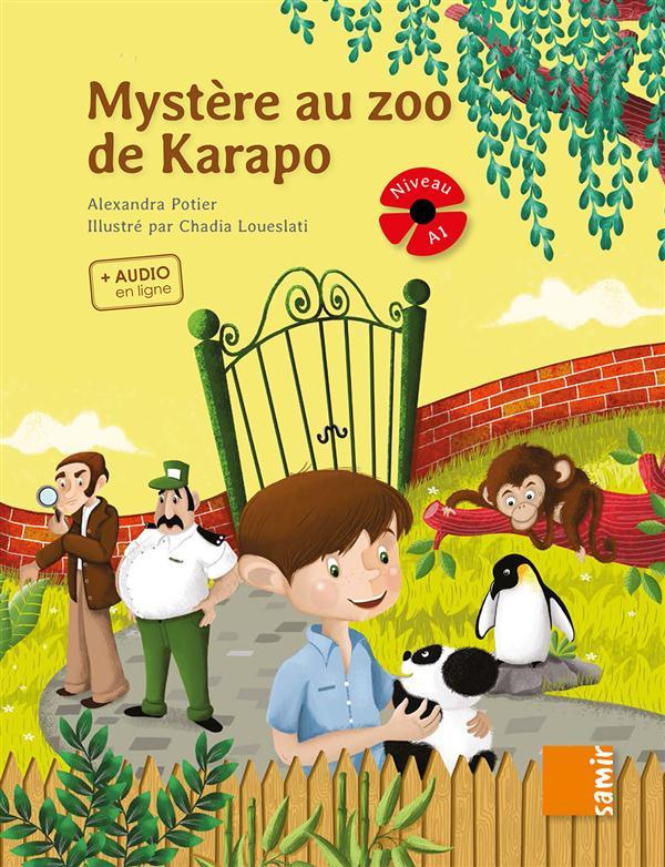COQUELICOT - MYSTERE AU ZOO DE KARAPO