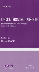 L'EXCLUSION DE L'ASSOCIE - ETUDE COMPAREE DU DROIT FRANCAIS ET DU DROIT LIBANAIS