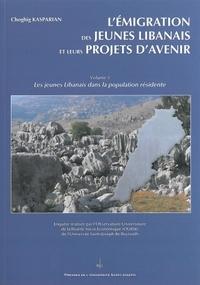L'EMIGRATION DES JEUNES LIBANAIS ET LEURS PROJETS D'AVENIR