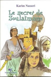 SECRET DE SOULAIMANE, (LE)