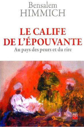 CALIFE DE L EPOUVANTE (LE) : AU PAYS DES PEURS ET DU RIRE