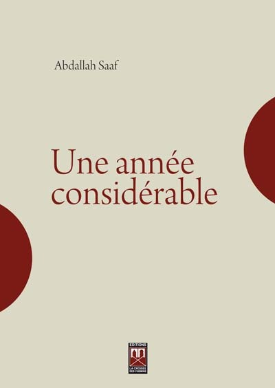 UNE ANNEE CONSIDERABLE