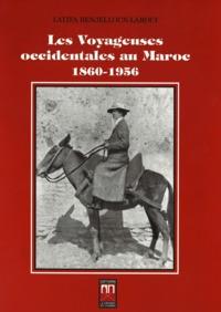 LES VOYAGEUSES OCCIDENTALES AU MAROC 1860-1956