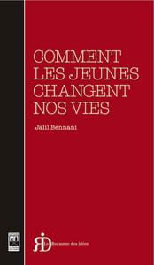 COMMENT LES JEUNES CHANGENT NOS VIES