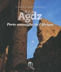 AGDZ, PORTE AMAZIGHE DE L'AFRIQUE