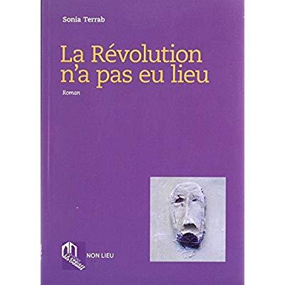 REVOLUTION N'A PAS EU LIEU, (LA)